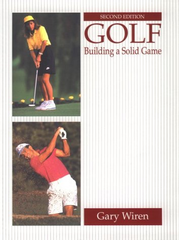 9780133591002: Golf: Building a Solid Game (2nd Edition)