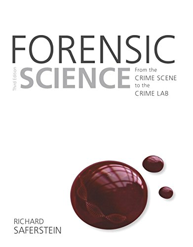 9780133591286: Forensic Science: From the Crime Scene to the Crime Lab