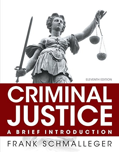 9780133591316: Criminal Justice: A Brief Introduction (11th Edition)