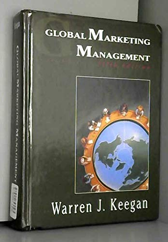 Global Marketing Management (0133591344) by Warren J. Keegan