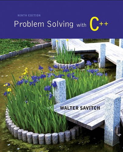 Problem Solving with C++ (9th Edition): Savitch, Walter