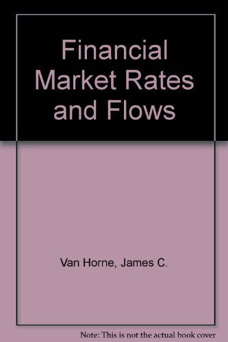 9780133591910: Financial Market Rates and Flows