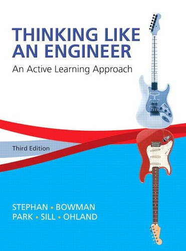 9780133593211: Thinking Like an Engineer: An Active Learning Approach