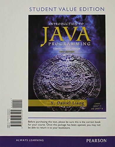 Intro to Java Programming, Comprehensive Version, Student: Liang, Y. Daniel
