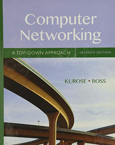 9780133594140: Computer Networking: A Top-Down Approach (7th Edition)