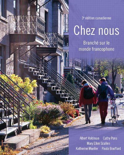 9780133594867: Chez nous: Branché sur le monde francophone, Third Canadian Edition Plus MyFrenchLab with Pearson eText -- Access Card Package (3rd Edition) [Hardcover]