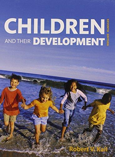 9780133595680: Children and Their Development (7th Edition)