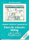 9780133596212: Computer Simulated Experiments for Electric Circuits Using Electronics Workbench