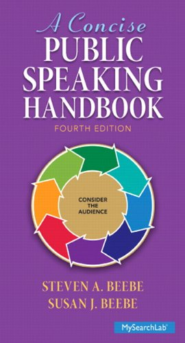 9780133596595: Concise Public Speaking Handbook Plus MySearchLab with Pearson eText -- Access Card Package (4th Edition)