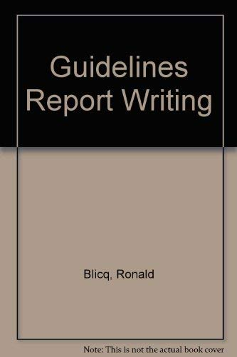 9780133598032: Guidelines for Report Writing