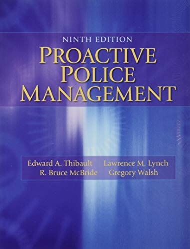 9780133598438: Proactive Police Management (9th Edition)