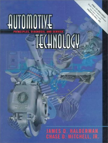 9780133599695: Automotive Technology: Principles, Diagnosis, and Service