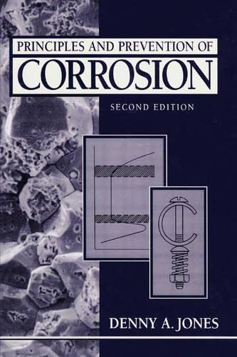 Principles and Prevention of Corrosion (Paperback): Denny A. Jones