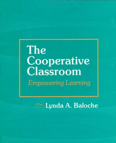 9780133600902: The Cooperative Classroom: Empowering Learning
