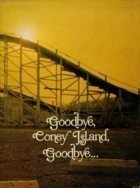 9780133602302: Goodbye, Coney Island, goodbye