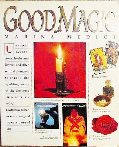 9780133603149: Good magic