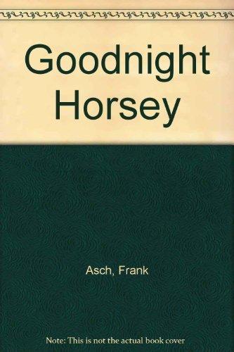 9780133604610: Goodnight Horsey