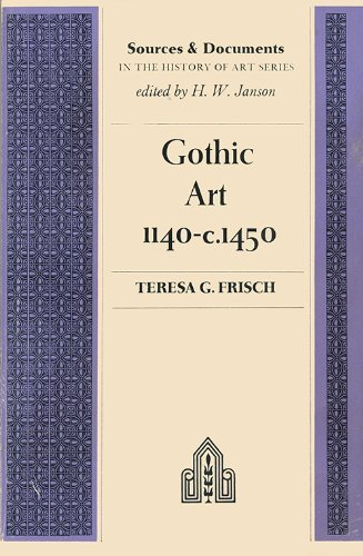 9780133605457: Gothic Art, 1140-1450 (Sources and documents in the history of art series)