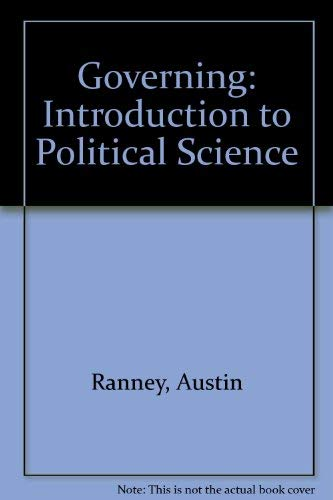 9780133606294: Governing: An introduction to political science