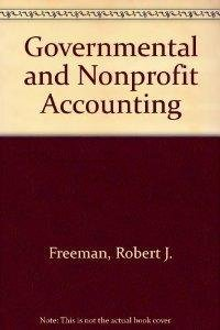 9780133607772: Governmental and nonprofit accounting: Theory and practice