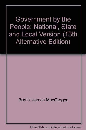 9780133608922: Government by the People: National, State, and Local Version (13th Alternative Edition)