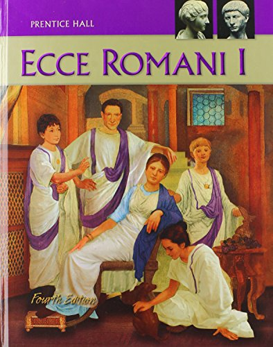 Ecce Romani, Vol. 1: A Latin Reading Program, 4th Edition: Pearson Education