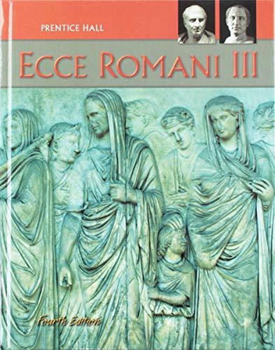 9780133610901: Ecce Romani III (Fourth Edition)