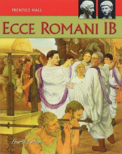 9780133610932: ECCE ROMANI 09 LEVEL 1B SE
