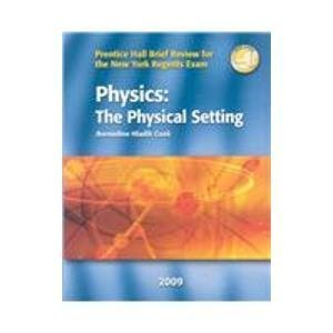 9780133611991: Physics, The Physical Setting: Prentice Hall Brief Review for the New York Regents Exam