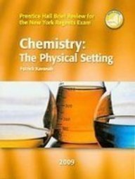9780133612011: Chemistry: The Physical Setting (Prentice Hall Brief Review for New York)