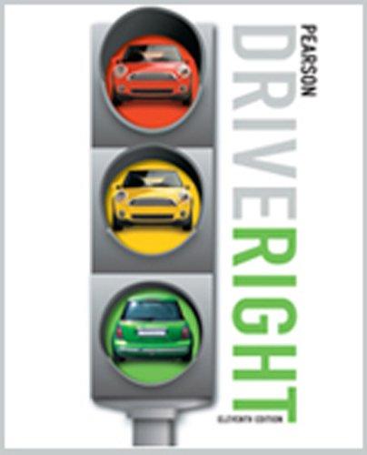 9780133612608: PEARSON DRIVE RIGHT STUDENT EDITION ELEVENTH EDITION C2010