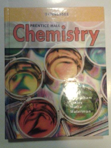 Prentice Hall Chemistry: Tennessee Student Edition: Anthony C. Wilbraham
