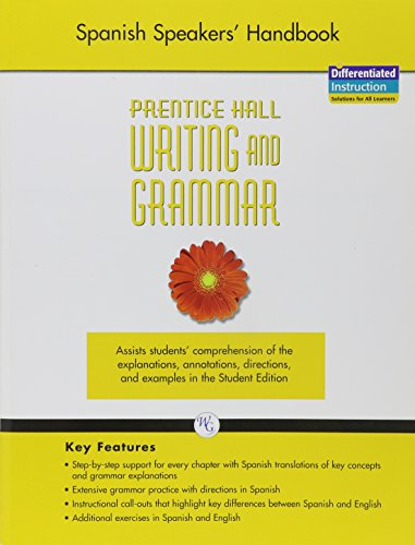 9780133615098: WRITING AND GRAMMAR SPANISH SPEAKER'S HANDBOOK 2008 GR6