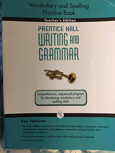 Prentice Hall Writing and Grammar Grade 9 Vocabulary and Spelling Practice Book TEacher's ...