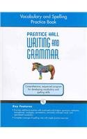 9780133616002: WRITING AND GRAMMAR VOCABULARY AND SPELLING WORKBOOK 2008 GR7