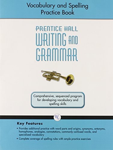 9780133616064: Writing and Grammar Vocabulary and Spelling Workbook 2008 Gr9 (Prentice Hall Writing and Grammar)