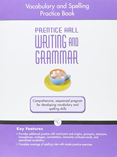 9780133616071: WRITING AND GRAMMAR VOCABULARY AND SPELLING WORKBOOK 2008 GR10 (Prentice Hall Writing and Grammar)