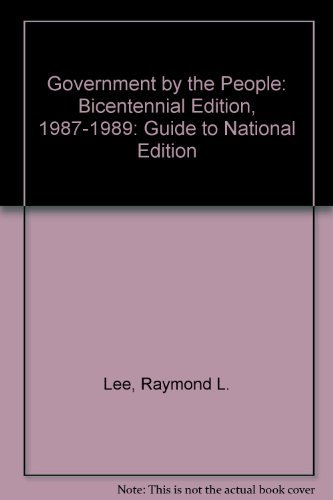 9780133616682: Government by the People: Bicentennial Edition, 1987-1989: Guide to National Edition