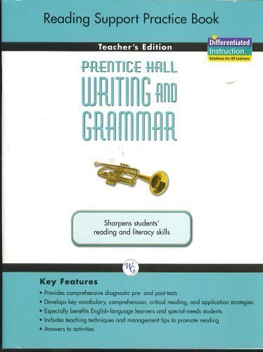 9780133617078: Reading Support Practice Book, Teacher's Edition, Grade Nine, Prentice Hall Writing and Grammar (Sha