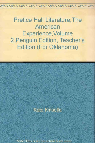 9780133619492: Pretice Hall Literature,The American Experience,Volume 2,Penguin Edition, Teacher's Edition (For Oklahoma)
