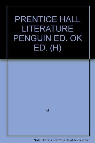 9780133619522: PRENTICE HALL LITERATURE PENGUIN ED. OK ED. (H)
