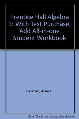 9780133623673: Prentice Hall Mathematics: Algebra 1: With text purchase, add All-in-One Student Workbook (NATL)