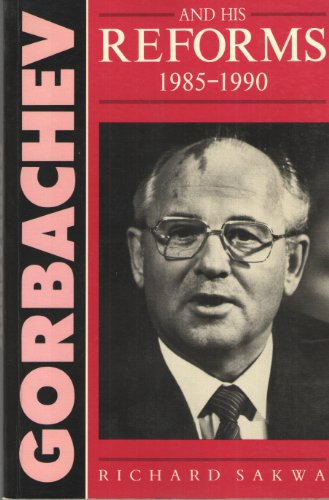 9780133624274: Gorbachev and His Reforms, 1985-1990