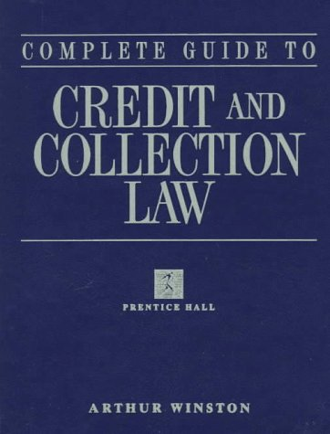 9780133626001: Complete Guide to Credit & Collection Law