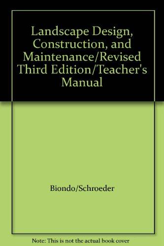 9780133626421: Landscape Design, Construction, and Maintenance/Revised Third Edition/Teacher's Manual
