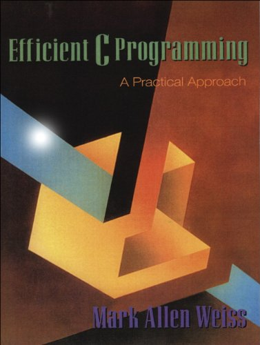9780133626582: Efficient C Programming: A Practical Approach