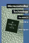 9780133627244: Microcontroller Technology: The 68HC11