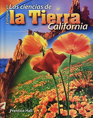 9780133627527: FOCUS ON EARTH SCIENCE SPANISH STUDENT EDITION: Enfoque en Las ciencias de la Tierra California