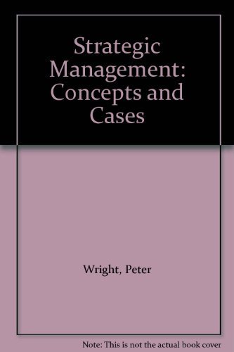 9780133628159: Strategic Management: Concepts and Cases