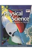 9780133628173: HIGH SCHOOL PHYSICAL SCIENCE: CONCEPTS IN ACTION SE
